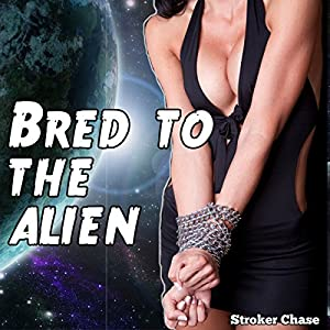 Bred to the Alien Audiobook