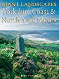 Giant Landscapes Yorkshire Coast and North York Moors