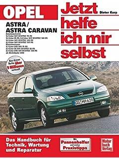 Opel Astra G 3/98 bis 2/04: Opel Zafira A 4/99 bis 6/05: Amazon.es ...