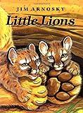Little Lions, Jim Arnosky, 0399229442