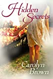 Hidden Secrets, Carolyn Brown, 1612186610