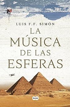 La música de las esferas (Spanish Edition) by [F. Simón, Luis F.]