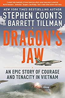 Book Cover: Dragon's Jaw: An Epic Story of Courage and Tenacity in Vietnam