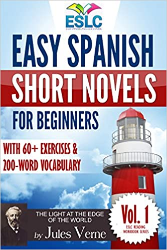 Easy Spanish Short Novels for Beginners With 60+ Exercises