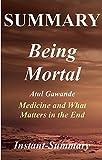 Summary - Being Mortal