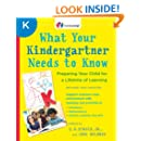 What Your Kindergartner Needs to Know (Revised and updated): Preparing Your Child for a Lifetime of Learning (Core Knowledge Series)