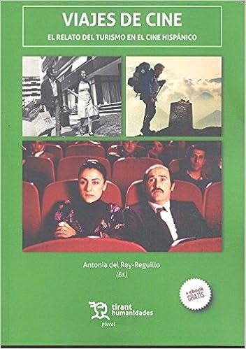 Book Viajes de Cine. El Relato del Turismo en el Cine Hispánico