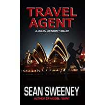 Travel Agent: A Thriller (Jaclyn Johnson, code name Snapshot series Book 6)