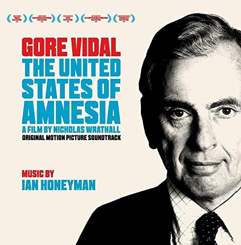 Gore Vidal: The United States of Amnesia (2013) Movie Soundtrack