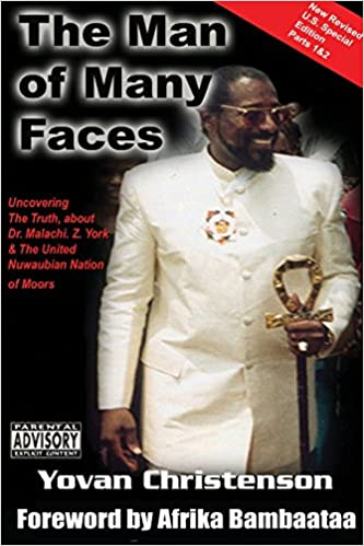 The Man of Many Faces: PT. 1 & 2: Uncovering the Truth about Dr. Malachi Z. York