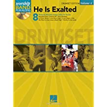 He Is Exalted - Drum Edition: Worship Band Play-Along Volume 4