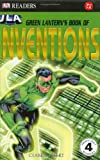 Green Lantern's Book of Great Inventions, Clare Hibbert and Dorling Kindersley Publishing Staff, 0756610125