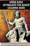 Greek Gods Mythology For Adults Coloring...