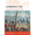 Cowpens 1781: Turning point of the American Revolution (Campaign)
