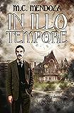 In Illo Tempore (Aventuras y desventuras del profesor Lippershey nº 2)