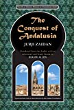The Conquest of Andalusia, Jurji Zaidan, 0615499597