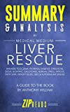 Book cover from Summary & Analysis of Medical Medium Liver Rescue: A Guide to the Book by Anthony William by ZIP Reads