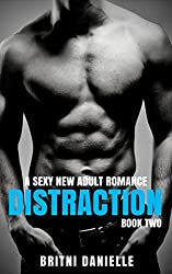 DISTRACTION - Part Two (The Distraction Series Book 2)