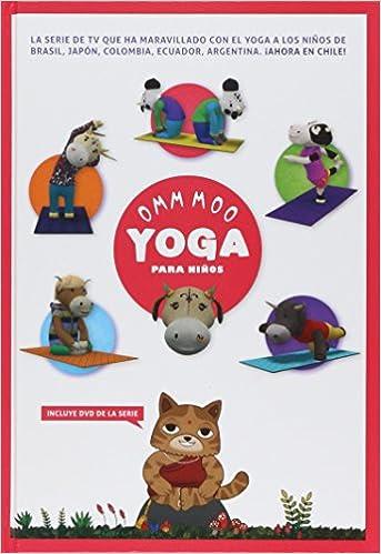 Omm moo yoga para niños: ALEJANDRA EGAÑA: 9789569658006 ...