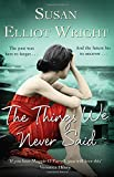 Front cover for the book The Things We Never Said by Susan Elliot-Wright