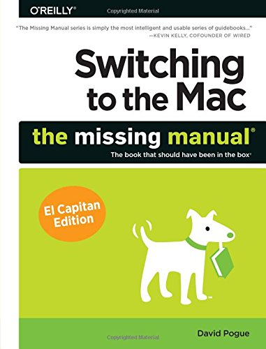 Switching to the Mac: The Missing Manual, El Capitan Edition (For Mac Icloud)