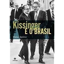 Kissinger E O Brasil. Coleção Nova Biblioteca de Ciências Sociais