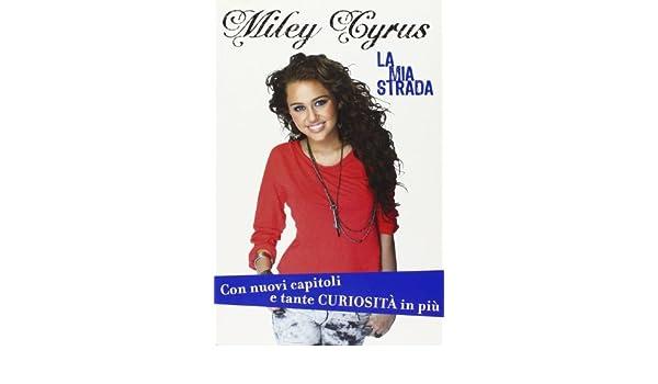 MILEY CYRUS LA MIA STRADA DOWNLOAD