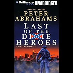 Last of the Dixie Heroes Audiobook