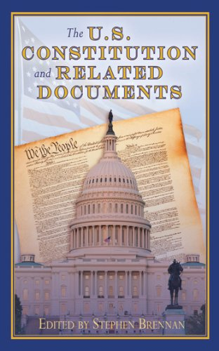 The U.S. Constitution and Related Documents - Beeman Bear