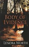 Body of Evidence (Thorndike Press Large Print Christian Fiction)