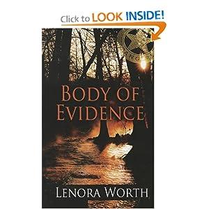 Body of Evidence (Thorndike Press Large Print Christian Fiction) Lenora Worth