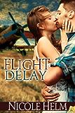 Flight Delay (Antiques in Flight)