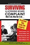 Surviving a Licensing Board Complaint, David Shapiro and Etal, 1934442240
