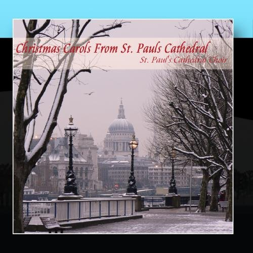 Christmas Carols From St. Paul's Cathedral (Cathedral St Christmas Paul's)