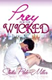 img - for Prey for the Wicked book / textbook / text book