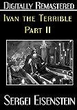 Ivan the Terrible: Part II - Digitally Remastered