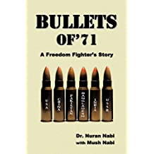 Bullets of '71: A Freedom Fighter's Story