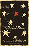 Collected Poems, Chinua Achebe, 1400076587