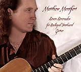 Seven Serenades for Scalloped Fretboard Guitar