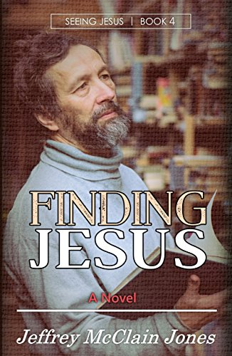 Finding Jesus (Seeing Jesus Book 4)