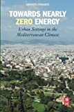 Towards Nearly Zero Energy: Urban Settings in the Mediterranean Climate