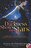For Darkness Shows the Stars, Diana Peterfreund, 0062006150