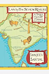 Land of seven rivers: History of India's Geography Kindle Edition