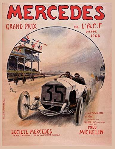 (Mercedes Benz Racing Journal: Mercedes Benz Racing Journal, 120 Pages Lined Journal, Notebook, Log Book, Field Notebook, (8.5x11))