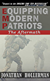 EMP: Equipping Modern Patriots: The Aftermath