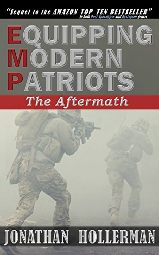 EMP: Equipping Modern Patriots: The Aftermath by [Hollerman, Jonathan]