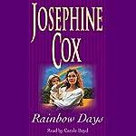 Rainbow Days   Josephine Cox