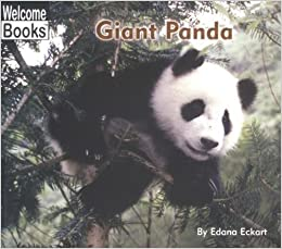 Giant Panda (Welcome Books: Animals of the World) by Edana Eckart (2003-09-01)
