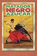 "The Black Matador, ""Sugar"" Paperback"