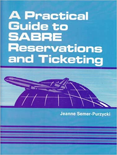 a-practical-guide-to-sabre-reservations-and-ticketing